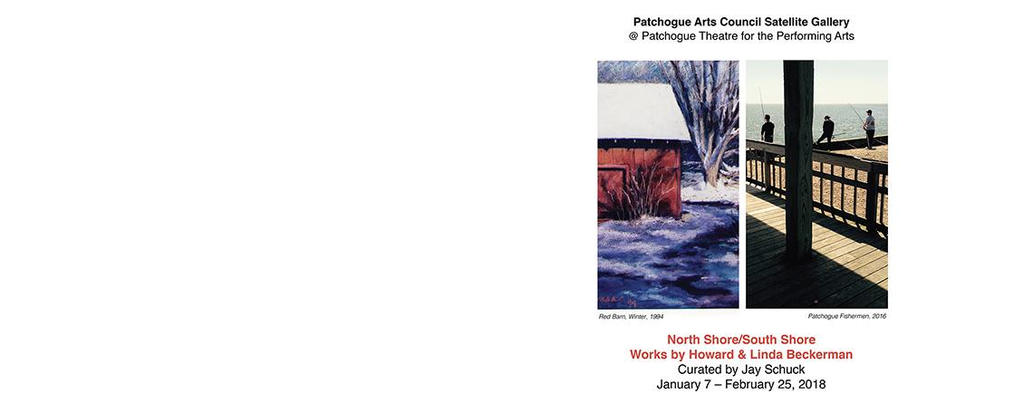 North Shore/South Shore Works by Howard & Linda Beckerman
